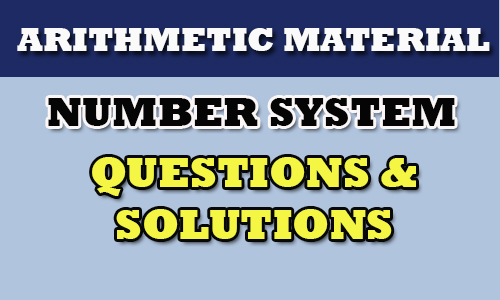 NUMBER - Number System-Study material for IBPS,RRB,SSC,SI,Constable,Vro exams