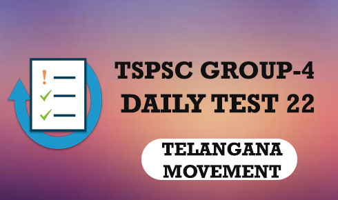 TSPSC GROUP-4 DAILY TEST 22