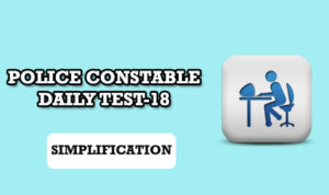 POLICE CONSTABLE DAILY TEST 18