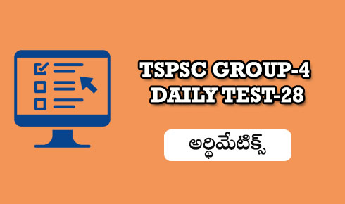 TSPSC GROUP-4 DAILY TEST 28