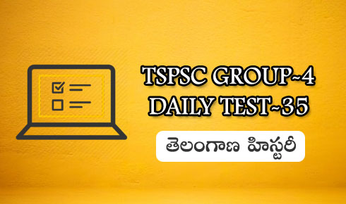 TSPSC GROUP-4 DAILY TEST-35