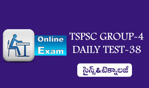 TSPSC GROUP-4 DAILY TEST-38