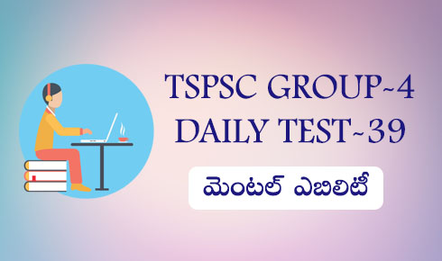 TSPSC GROUP-4 DAILY TEST-39