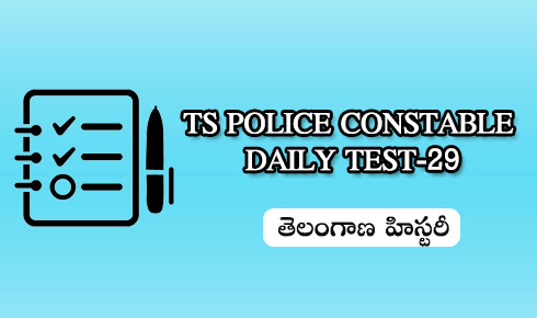 TS POLICE CONSTABLE DAILY TEST 29