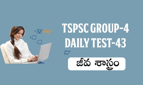 TSPSC GROUP-4 DAILY TEST-43