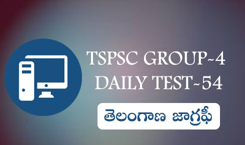 TSPSC GROUP-4 DAILY TEST-54