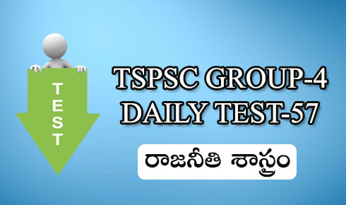 TSPSC GROUP-4 DAILY TEST-57