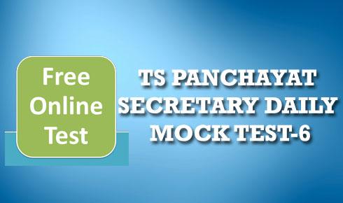 TS PANCHAYAT SECRETARY DAILY MOCK TEST-6