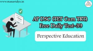 AP DSC (TET Cum TRT) Free Daily Test-39