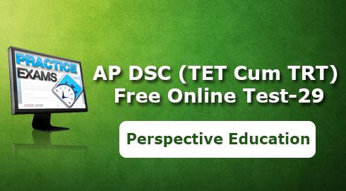 AP DSC (TET Cum TRT) Free Online Test-29