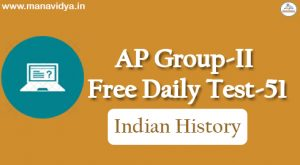 AP Group-II Free Daily Test-51